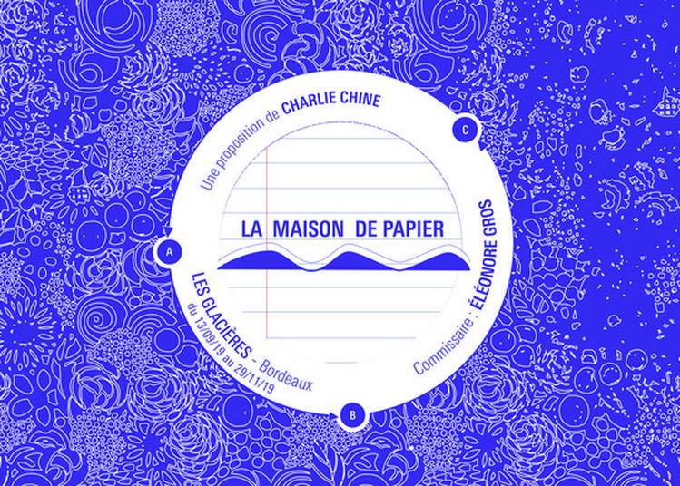 Exposition La Maison De Papier - La Fabrique à Bordeaux