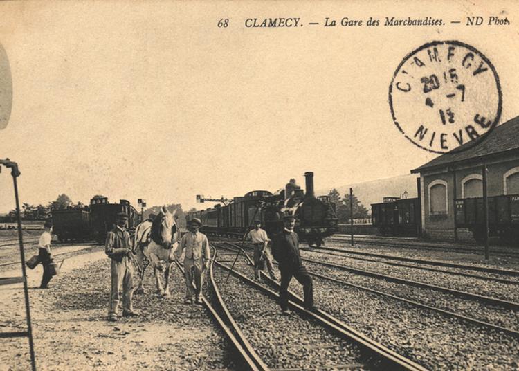 Exposition La Nièvre Et Clamecy S'ouvrent Au Chemin De Fer