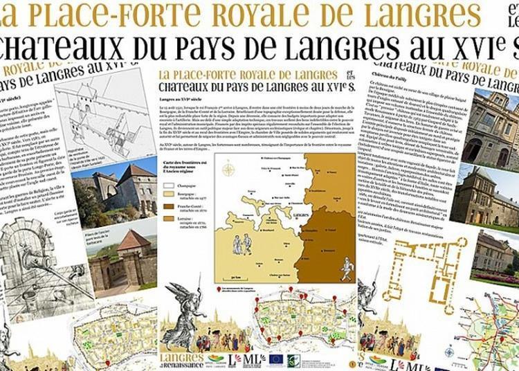 Exposition La Place Forte Royale De Langres Et Les Châteaux Du Pays De Langres Au Xvie Siècle.