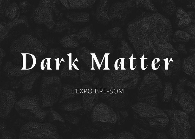 Exposition : « Dark Matter », Découverte De Pièces Artisanales Locales à Metz