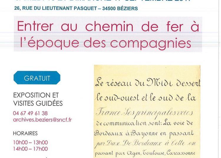 Exposition « Entrer Au Chemin De Fer À L'époque Des Compagnies ». à Beziers