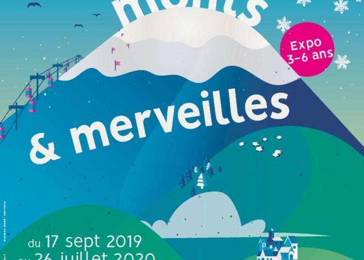 Exposition « Petits Monts Et Merveilles » à Grenoble