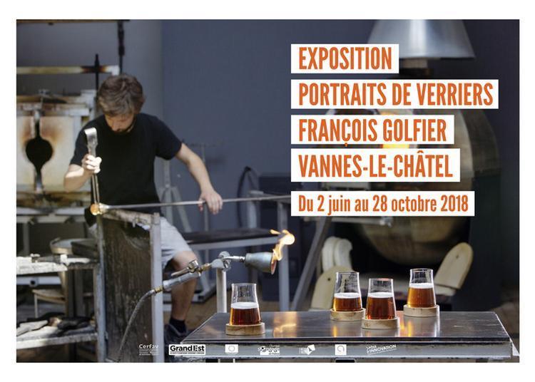 Exposition « Portraits De Verriers » à Vannes le Chatel