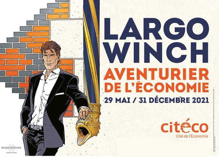 Exposition Largo Winch, Aventurier De L'économie à Paris 17ème