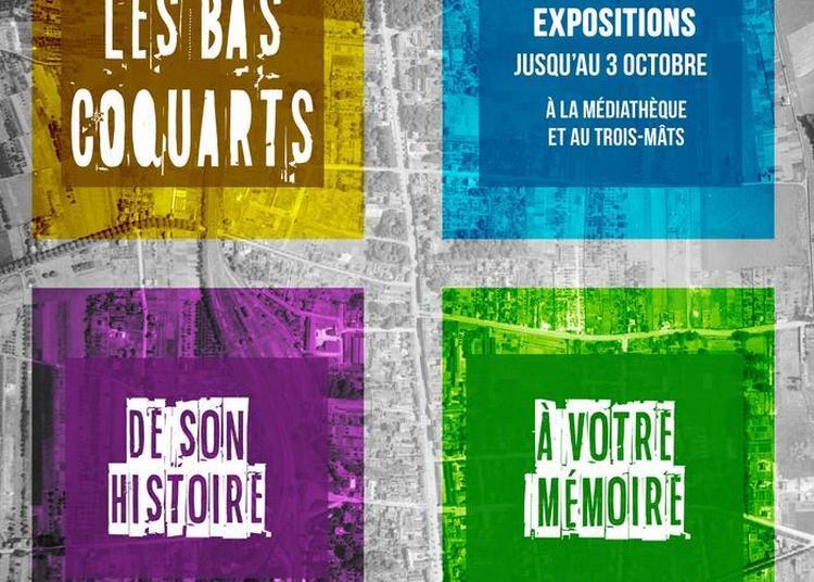 Exposition Les Bas-coquarts, De Son Histoire à Votre Mémoire à Bourg la Reine
