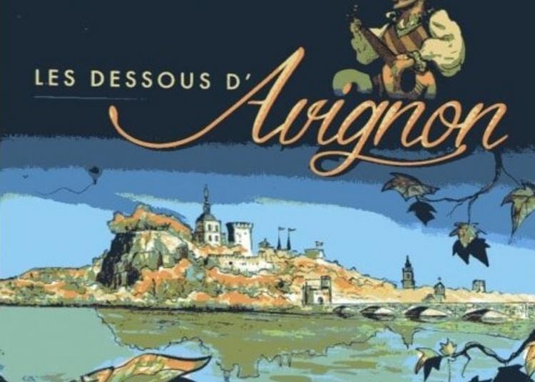 Exposition Les Dessous D'avignon Bande Dessinée De Romain Lecocq Au Square Agricol Perdiguier à Avignon