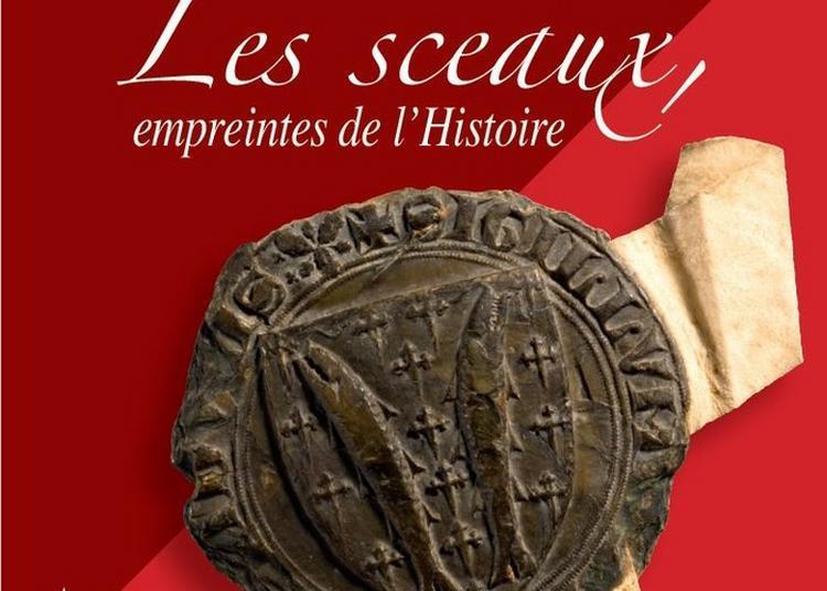 Exposition Les Sceaux, Empreintes De L'histoire à Bar le Duc