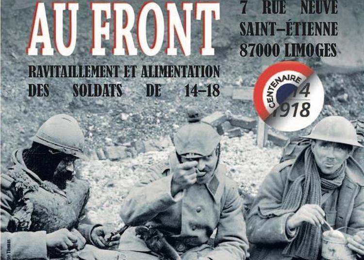 Exposition Nourrir Au Front à Limoges