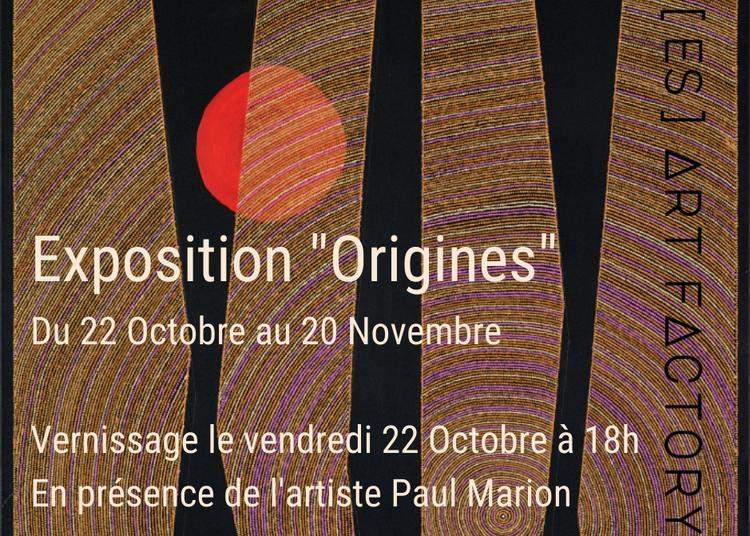 Exposition Origines à Montpellier