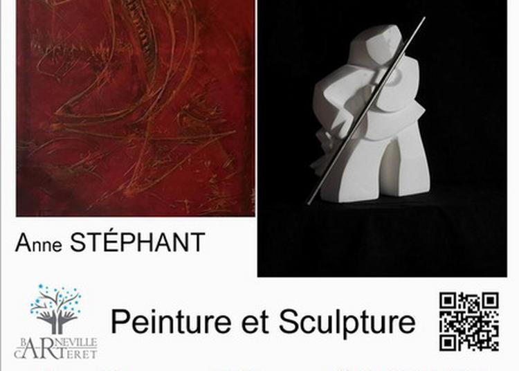 Exposition peintures et sculptures de Anne Stéphant et