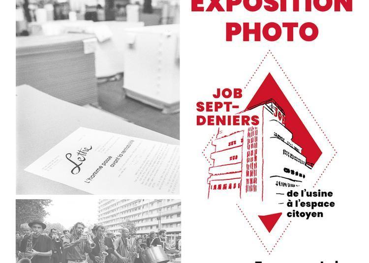 Exposition photo: JOB sept deniers - De l'usine à l'espace citoyen à Toulouse