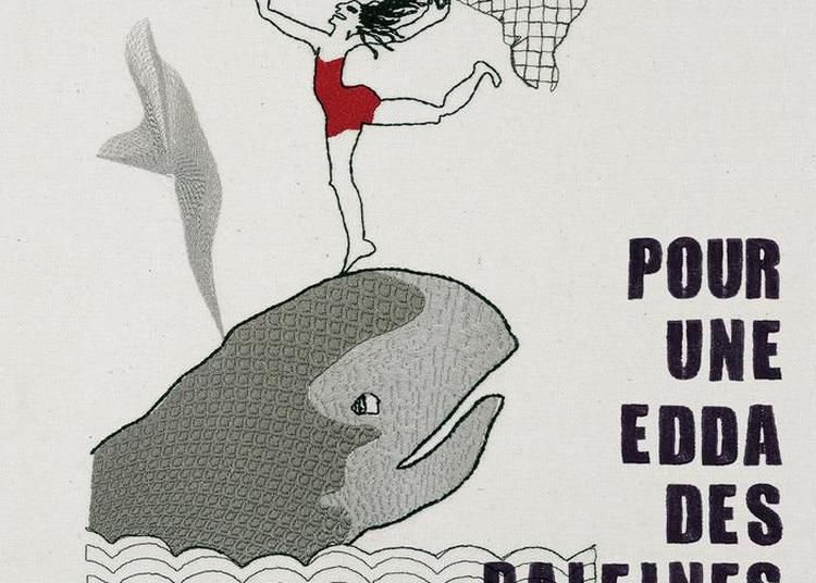 Exposition Pour Une Edda Des Baleines à La Roche Guyon