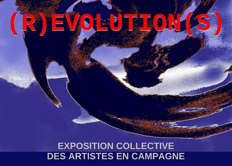 Exposition ''(R)EVOLUTION(S) - exposition collective des Artistes en campagne à Fontcouverte