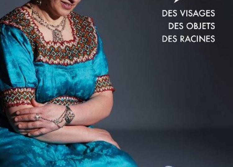 Exposition Rencontres. Des Visages, Des Objets, Des Racines à Besancon