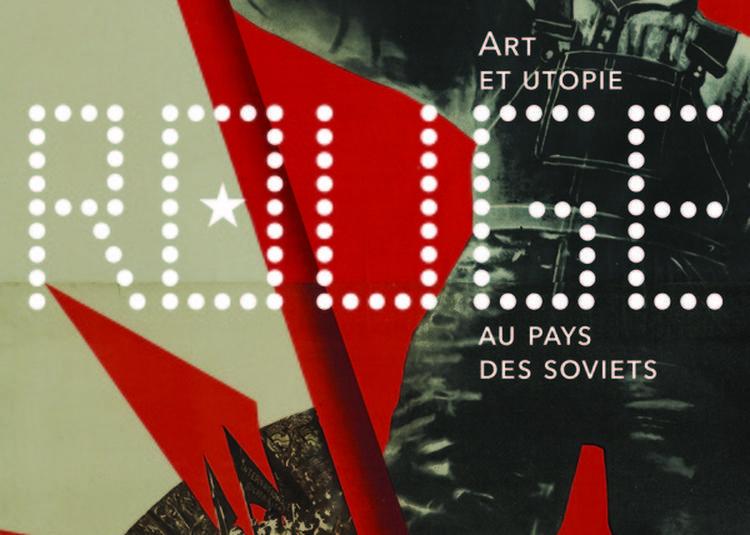 Exposition Rouge - Art Et Utopie Au Pays Des Soviets à Paris 8ème