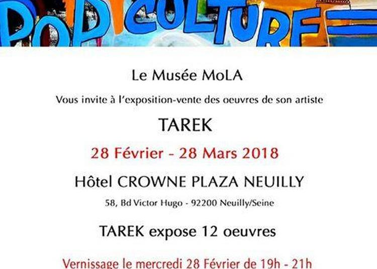 Exposition Solo De Tarek à Neuilly sur Seine