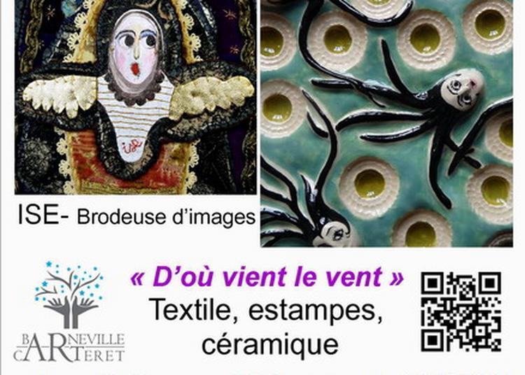 Exposition textile, estampes de Ise brodeuse d'images et sculptures du Potier malin à la salle du Parc à Barneville Carteret