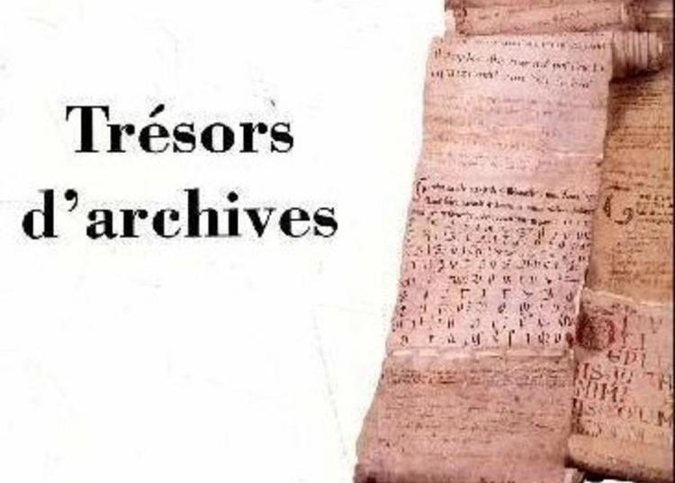 Exposition Trésors D'archives Des Archives Départementales Du Haut-rhin à Colmar