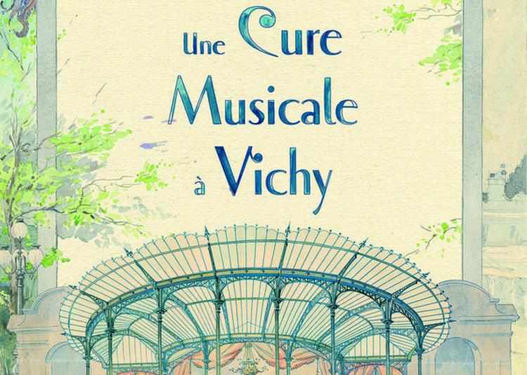 Exposition - Une Cure Musicale à Vichy