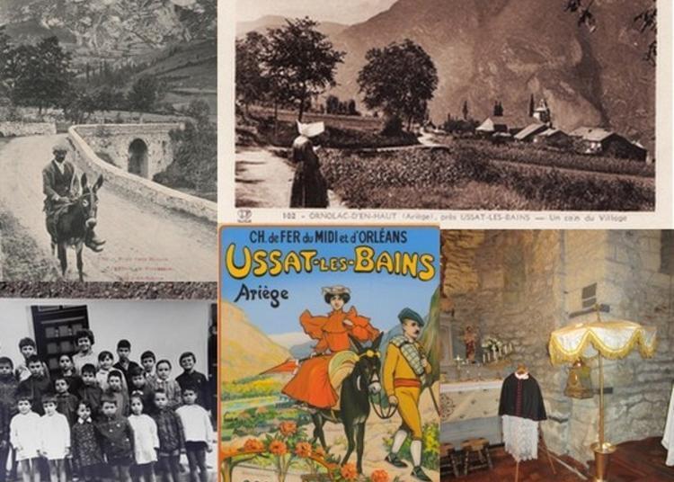 Exposition Vie Quotidienne à Ornolac Aux XIXe Et XXe Siècles à Ornolac Ussat les Bains