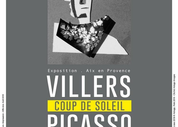 Villers - Picasso : Coup de soleil à Aix en Provence