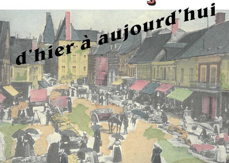 Expostion : Aubigny, Commerçante D'hier À Aujourd'hui à Aubigny sur Nere