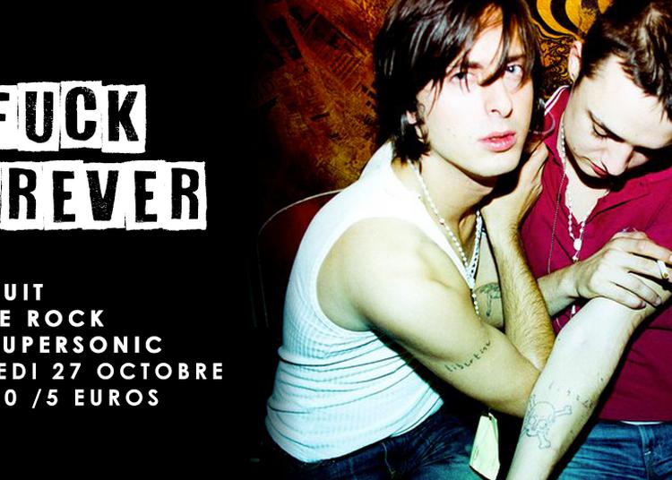 F*** Forever / Nuit Indierock 00s à Paris 12ème