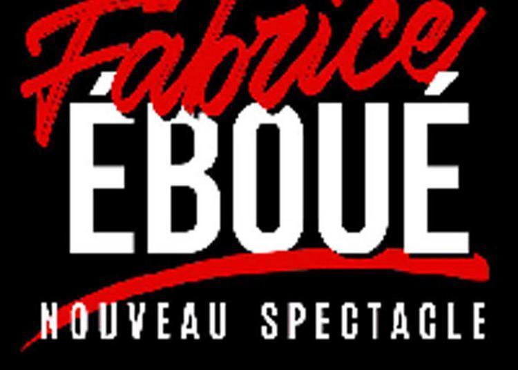 Fabrice  Eboue Nouveau Spectacle à Montpellier