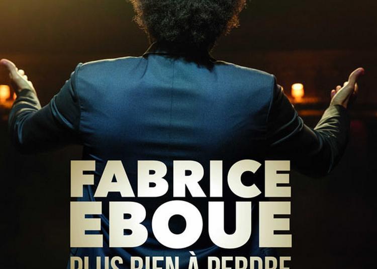 Fabrice Eboue Plus Rien A Perdre à Melun