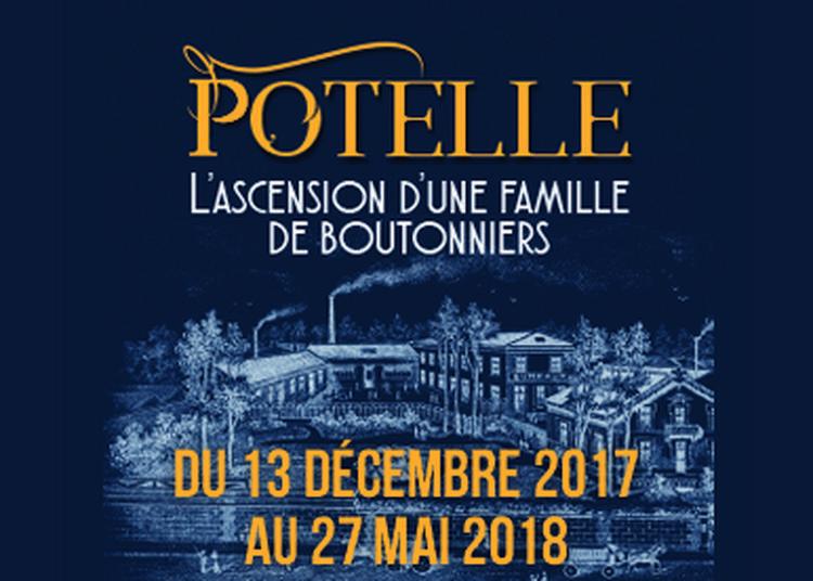 Exposition Potelle, l'ascension d'une famille de boutonniers à Meru