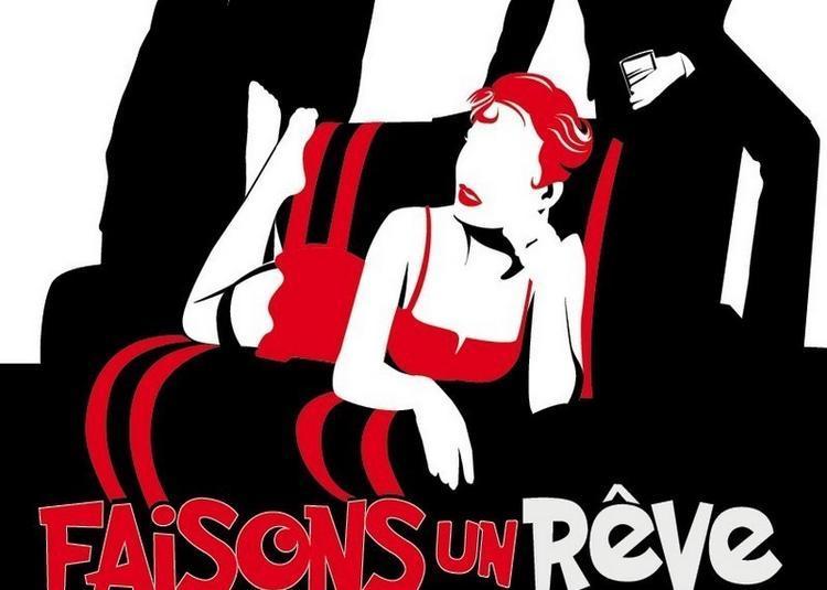 Faisons Un Reve De Sacha Guitry Avec Nicolas Briancon à Paris 8ème