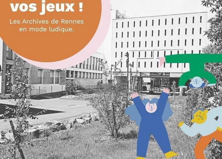 Faites Vos Jeux ! Les Archives De Rennes En Mode Ludique
