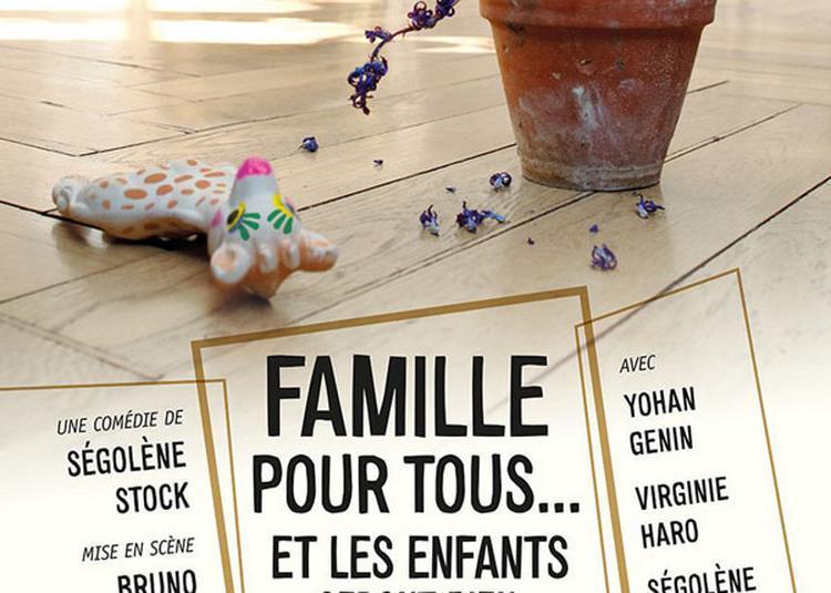 Famille Pour Tous... Et Les Enfants à Lyon