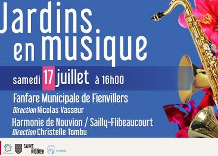 Jardins en musique - Fanfare Municipale de Fienvillers et Harmonie de Nouvion à Saint Riquier