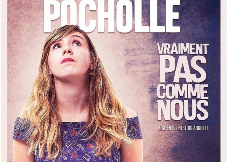 Fanny Pocholle Dans Vraiment Pas Comme Nous à Lyon
