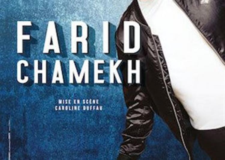 Farid Chamekh Dans One Man Show à Rouen