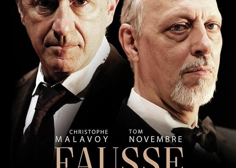 Fausse Note Avec Christophe Malavoy Et Tom Novembre à Paris 8ème