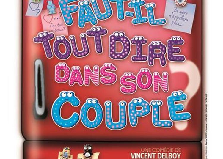 Faut-Il Tout Dire Dans Son Couple ? à Nantes