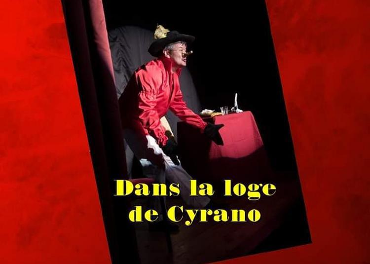 Dans  la  loge de cyrano à Saint Etienne