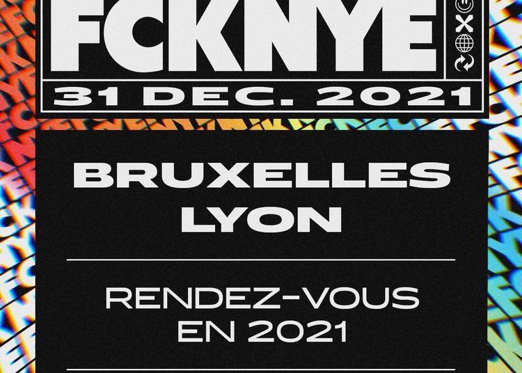 Fcknye Festival 2020 | Lyon