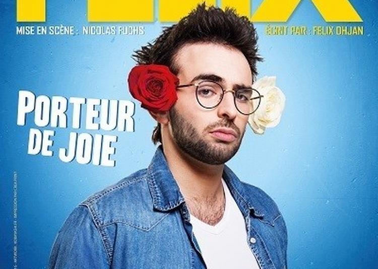 Felix Dhjan Dans Porteur De Joie à Toulouse