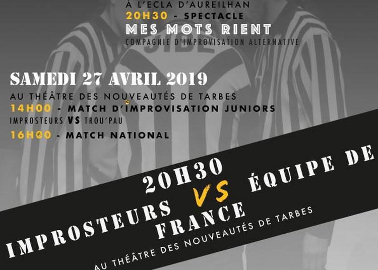 Fest'Impros Match Improsteurs/ Equipe de France, championne du monde! à Tarbes