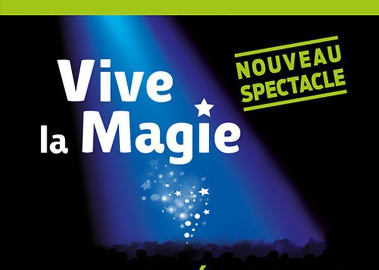 Fest. International Vive La Magie à Montelimar