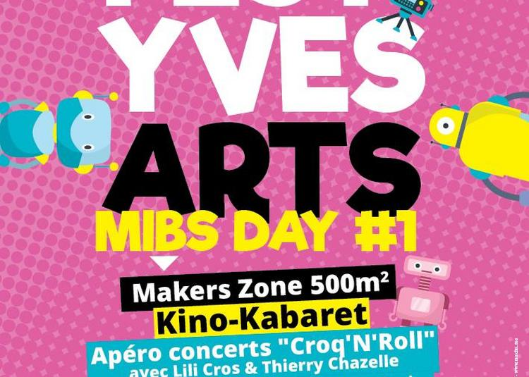 Fest'Yves Arts MIBS Day #1 2018