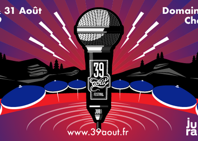 Festival 39 Aout 2019
