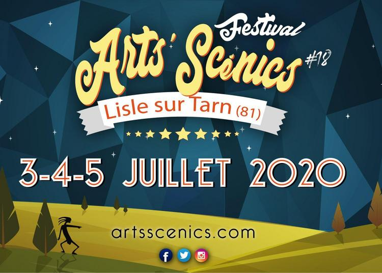 Festival Arts' Scenics - billet journée à Lisle sur Tarn