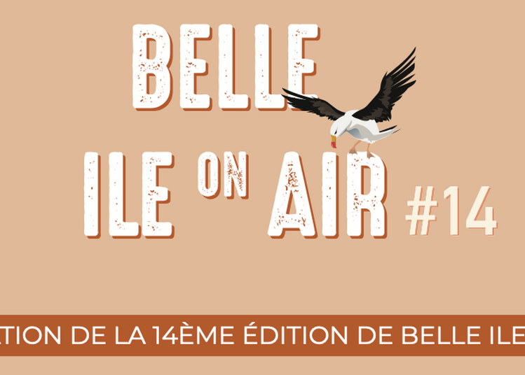 Festival Belle Ile On Air 2021