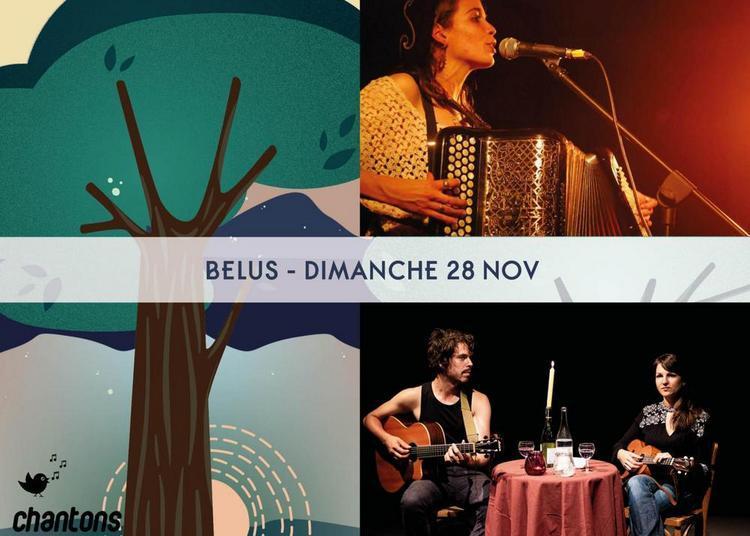 Festival Chantons sous les pins - Bélus à Belus