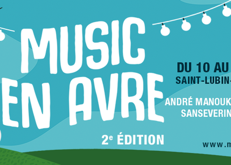 Festival De Jazz Music En Avre -3j à Saint Lubin des Joncherets