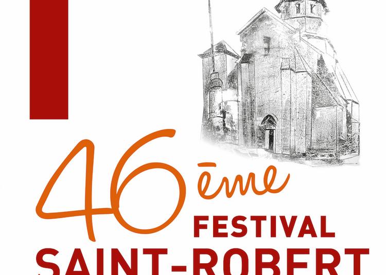Festival de Saint-Robert 2019 - Été Musical en Corrèze